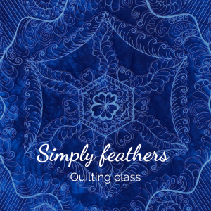 Simply feathers quilting class