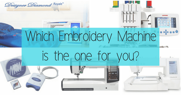 Which embroidery machine is the one for you