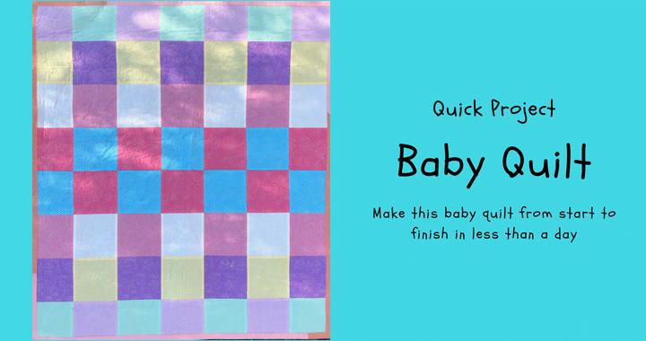 Quick baby quilt project blog image