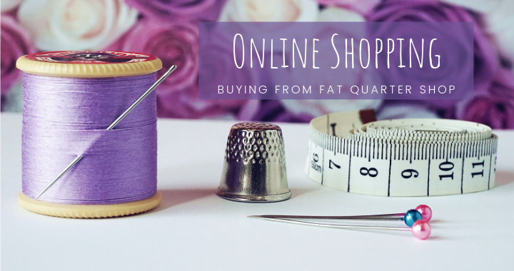 Buying from fat quarter shop featured image