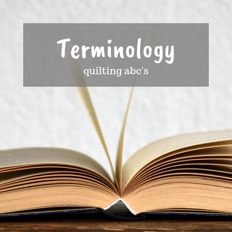 Learn to quilt terminology